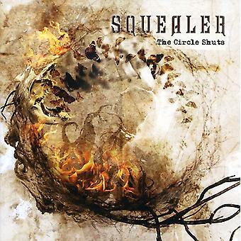 Squealer - cerchio chiude importazione USA [CD]
