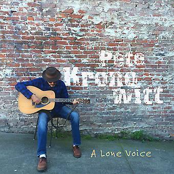 Pete Kronowitt - eine einsame Stimme [CD] USA import