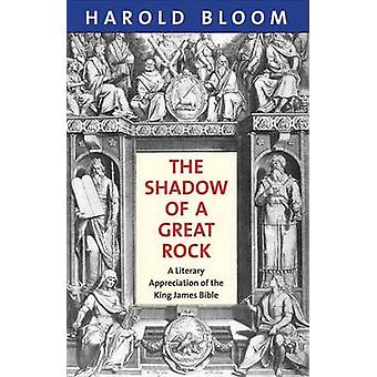 Shadow of a Great Rock by Harold Bloom