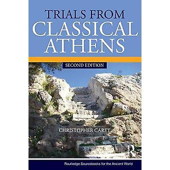 Trials from Classical Athens by Christopher Carey