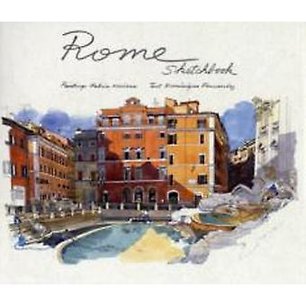 Rome Sketchbook by Illustrated by Fabrice Moireau & Text by Dominique Fernandez