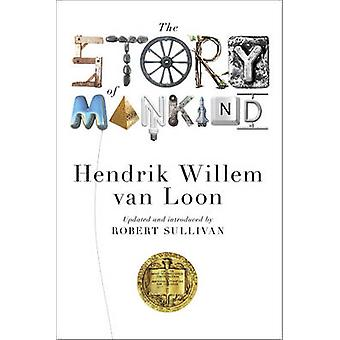 The Story of Mankind (Updated edition) by Hendrik Willem Van Loon - R