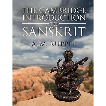 The Cambridge Introduction to Sanskrit by Antonia Ruppel - 9781107459