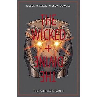 The Wicked & The Divine Volume 6 by Kieron Gillen - 9781534304734 Book