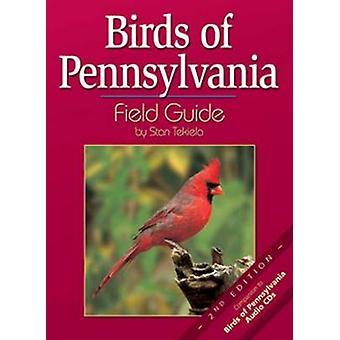 Vogels van Pennsylvania veld gids (2e) door Stan Tekiela - 97815919308