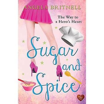 Sugar & Spice by Angela Britnell - 9781781890837 Book