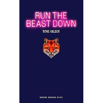 Atropelar a besta por Titas Halder - livro 9781786821010