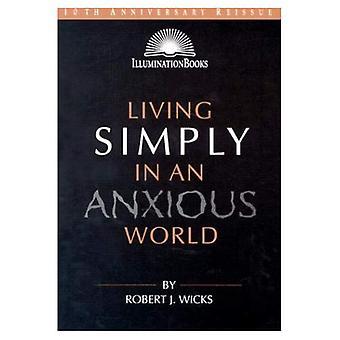 Lever helt enkelt i en orolig värld (belysning böcker)