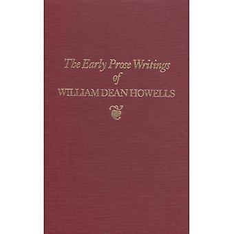 Die frühen Prosa Schriften von William Dean Howells, 1852 – 1861