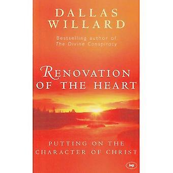 Renovatie van het hart: het karakter van Christus op te zetten