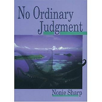 No Ordinary Judgement: Mabo, the Murray Islanders Land Case