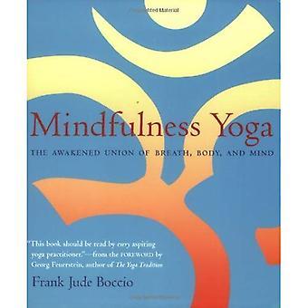Mindfulness Yoga: Vaknat unionen andedräkt kropp och själ