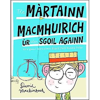 Tha M rtainn MacMhuirich r Dhan Sgoil Againn