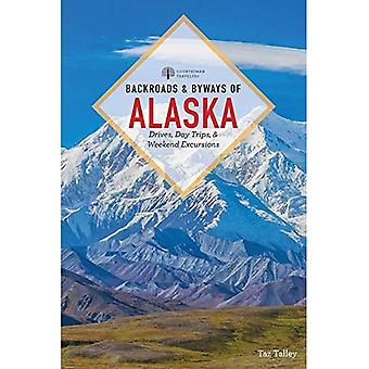Backroads & Byways of Alaska (Backroads & Byways)