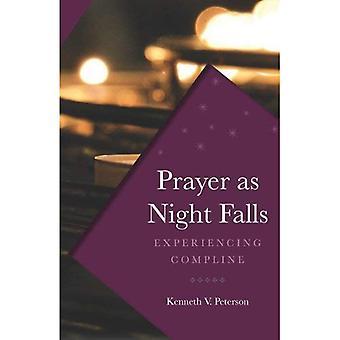 Prayer as Night Falls: Experiencing Compline