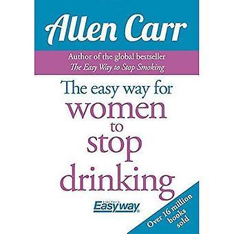 Det enkla sättet för kvinnor att sluta dricka