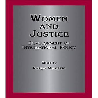 Frauen und Gerechtigkeit: Entwicklung der internationalen Politik