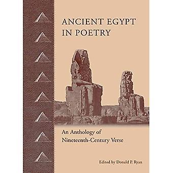 Alten Ägypten in der Poesie: eine Anthologie des neunzehnten Jahrhunderts Vers