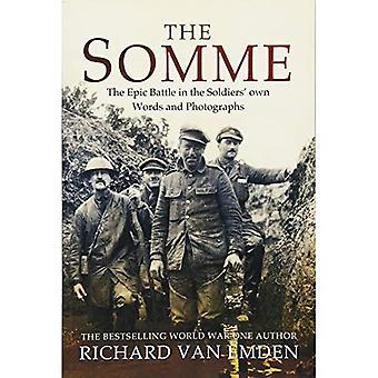 Somme: Den episka striden i soldaternas egna ord och fotografier