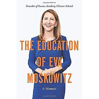 Die Ausbildung von Eva Moskowitz: A Memoir