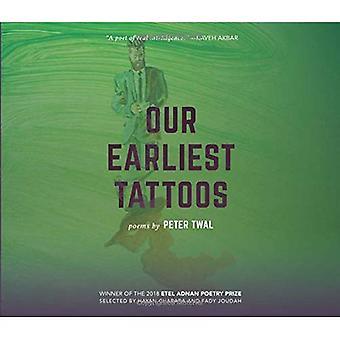 Onze vroegste tatoeages: Gedichten (Etel Adnan poëzie serie)