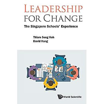 Leadership pour le changement: expérience de l'école Singapour