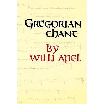 Den gregorianske sang af Apel & Willi