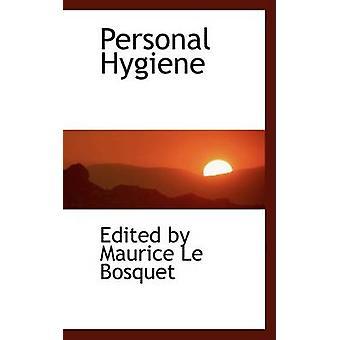 النظافة الشخصية بواسطة موريس Le بوسكويت & تحريرها