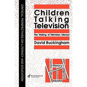 Children Talking Television The Making of Television Literacy by Buckingham & David & Professor