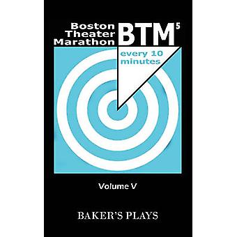 Theater van de Boston Marathon van TenMinute speelt Volume V door Snodgrass & Kate
