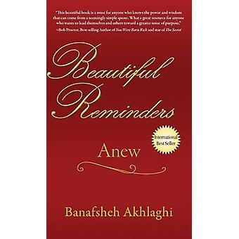 Beautiful Reminders Anew by Akhlaghi & Banafsheh