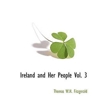 Irlanda e la sua gente Vol. 3 da W.H. Fitzgerald & Thomas