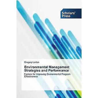 Umwelt-Management-Strategien und Leistung von Lorton Gregory