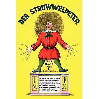 Struwwelpeter Merry Stories and Funny Pictures de Heinrich Hoffmann