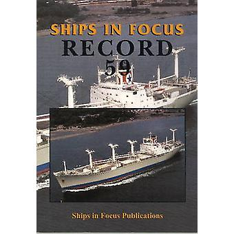Ships in Focus Record 59 by Ships In Focus Publications - 97809928263