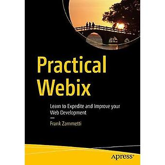 Practical Webix - Learn to Expedite and Improve your Web Development b