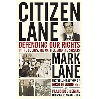 Citizen Lane - Defending Our Rights in the Courts - the Capitol - and