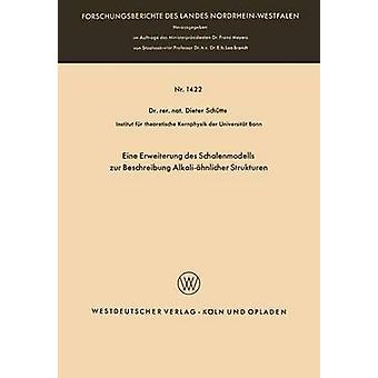 Eine Erweiterung des Schalenmodells Zur Beschreibung Alkalihnlicher strukturen av Schtte & Dieter