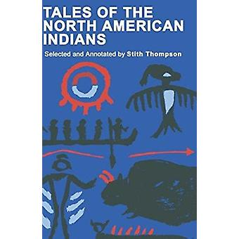 Tales of the North American Indians Book