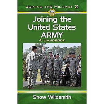 الانضمام إلى جيش الولايات المتحدة-كتيب بالثلج وايلدسميث-978078