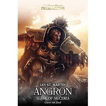 Angron Slave of Nuceria by Ian St Martin