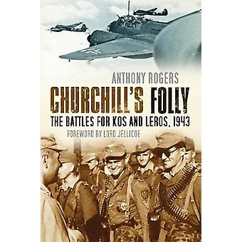 Churchills Folly by Rogers & Anthony