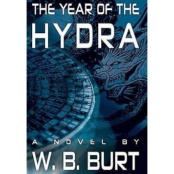The Year of the Hydra by Burt & William Broughton