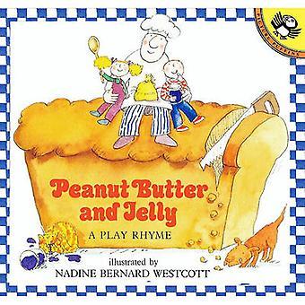 Peanut Butter and Jelly - A Play Rhyme by Nadine Bernard Westcott - 97