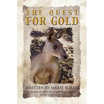 The Quest for Gold by Burns & Marie