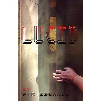 Lucid by Edwards & P. R.