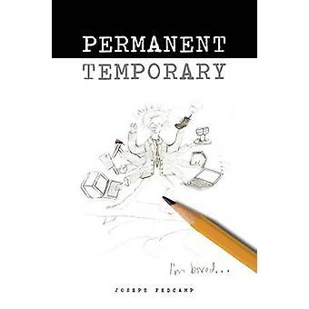Permanent Temporary by Fedcamp & Joseph