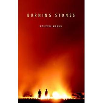 Burning Stones by Mills & Steven