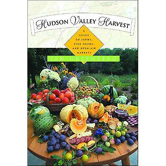Hudson Valley Harvest by Greenberg & Jan
