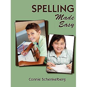 Spelling Made Easy The Homonym Way to Better Spelling by Schenkelberg & Connie